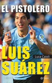 El pistolero,Luis Suarez
