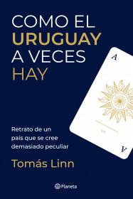 Como el Uruguay a veces hay